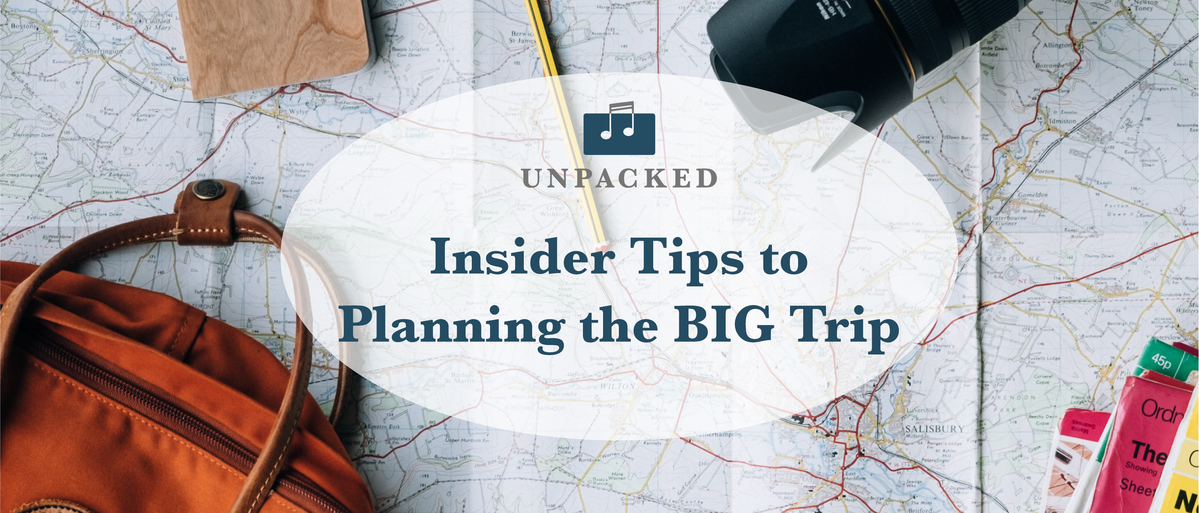 Insider Tips to Planning the BIG Trip