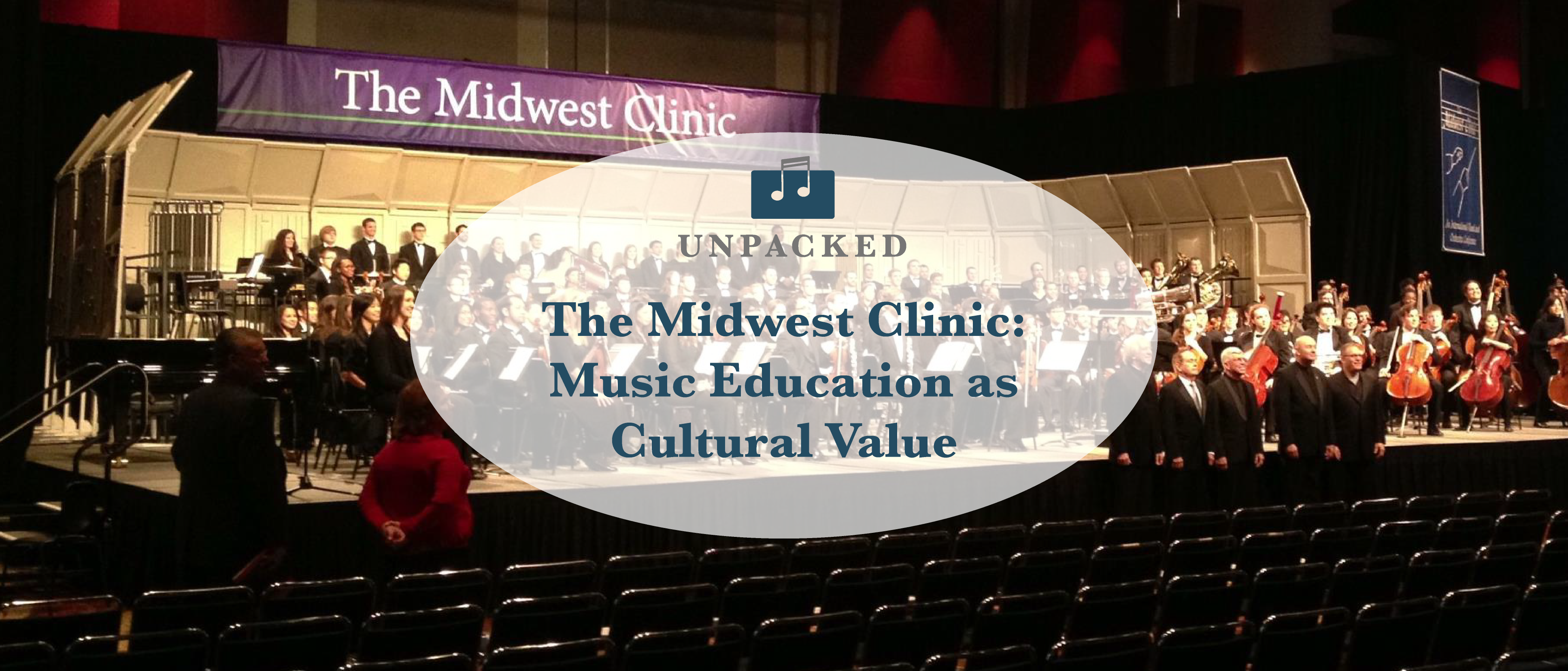 The Midwest Clinic: Music Education as Cultural Value